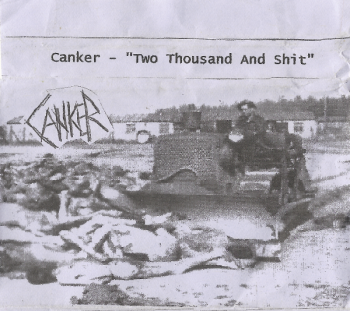 Canker - Two Thousand And Shit (2008)