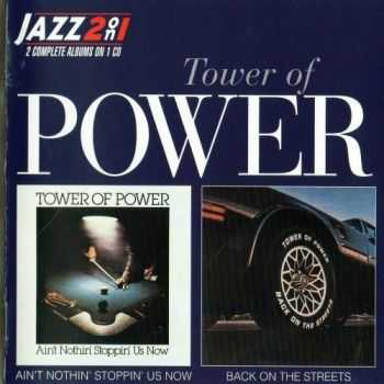 Tower Of Power - Ain't Nothin' Stoppin' Us Now `76 / Back on the Streets `79