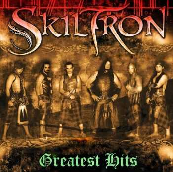 Skiltron - Greatest Hits (2013)