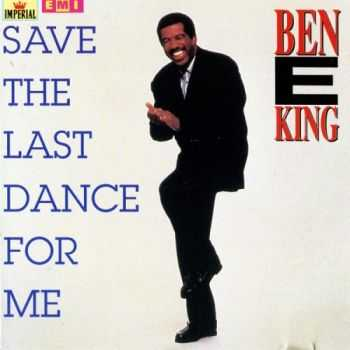 Ben E. King - Save The Last Dance For Me (1987)