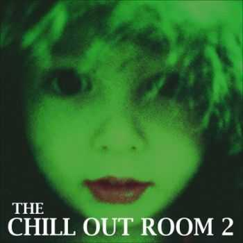 VA - The Chill Out Room 2 (2013)