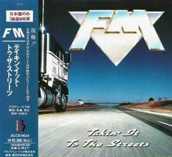 FM - Takin' It To The Streets (1991) [Japanese Ed.]