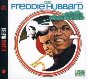Freddie Hubbard - A Soul Experiment (1969)