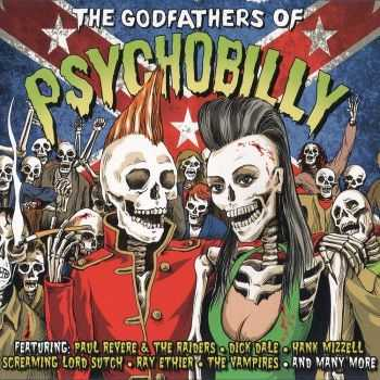 VA - The Godfathers Of Psychobilly (2012) HQ