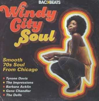 VA - Windy City Soul (Smooth 70s Soul From Chicago) 2009