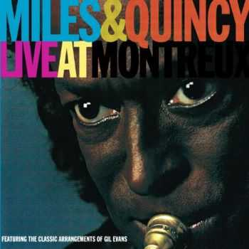Miles Davis & Quincy Jones - Live At Montreux (1991) HQ