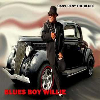 Blues Boy Willie - Can't Deny The Blues 2013