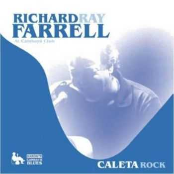 Richard Ray Farrell - At Cambaya Club 2013