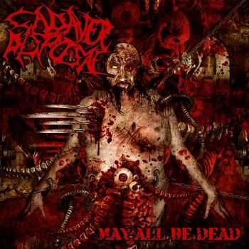 Cadaver Disposal - May All Be Dead (2013)