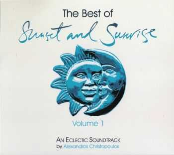 VA - The Best Of Sunset & Sunrise Volume 1 (Compiled by Alexandros Christopoulos) 2013