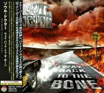 Soul Doctor - Way Back To The Bone (2009) [Japanese Ed.]
