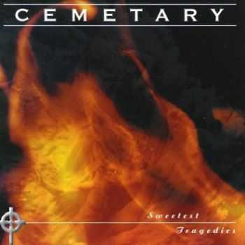 Cemetary - Sweetest Tragedies (1999)