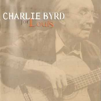 Charlie Byrd - For Louis: A tribute to Louis Armstrong (2000) APE