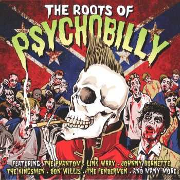 VA - The Roots Of Psychobilly (2012) HQ