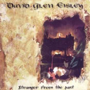 David Glen Eisley [ex-Giuffria] - Stranger From The Past (2000) [LOSSLESS]