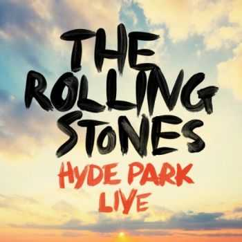 The Rolling Stones - Hyde Park Live (2013) Live