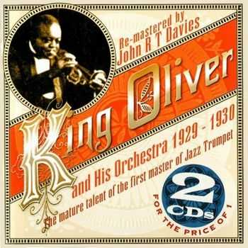 King Oliver and His Orchestra - 1929-1930 [2CD] (2008)