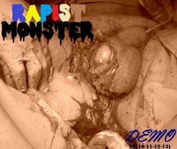 Rapist Monster - Demo 20(10-11-12-13) (2013)