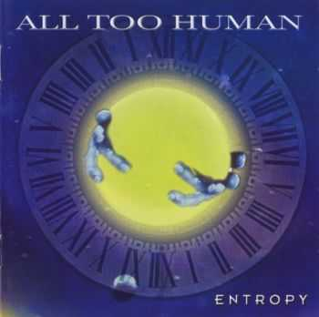 All Too Human - Entropy (2002) [LOSSLESS]