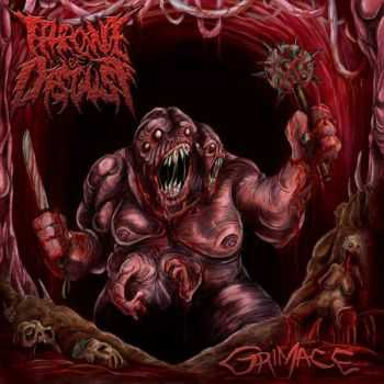 Throne Of Disgust - Grimace [EP] (2013)