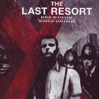The Last Resort - This Is My England - Skinhead Anthems III (2013)