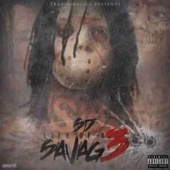 SD - Life Of A Savage 3 (2013)
