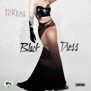Da Girl IzReal - Black Dress (2013)