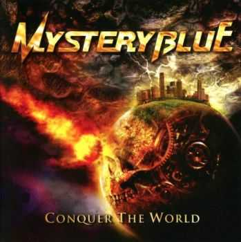 Mystery Blue - Conquer The World (2012) (Lossless)