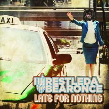 Iwrestledabearonce - Late For Nothing (2013)