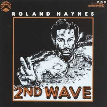 Roland Haynes - The Second Wave (1974)
