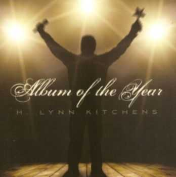 H. Lynn Kitchens - Album of the Year 2013
