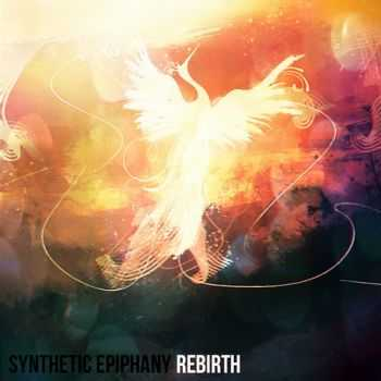 Synthetic Epiphany - Rebirth (2013)