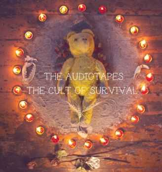 The Audiotapes - The Cult Of Survival [EP] (2013)