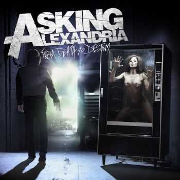 Asking Alexandria - From Death To Destiny (Deluxe Edition) (2013)