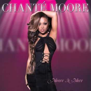 Chante Moore - Moore Is More (2013)