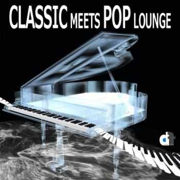 VA - Classic Meets Pop Lounge (2013)