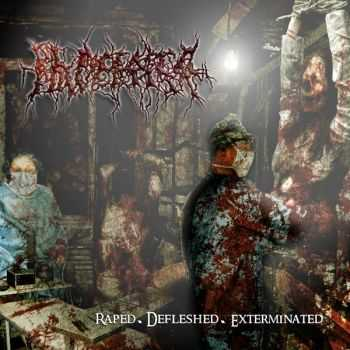 Placenta Powerfist - Raped.Defleshed.Exterminated (EP) (2012)
