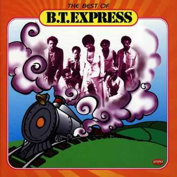 B.T. Express - The Best Of B.T. Express (1997)