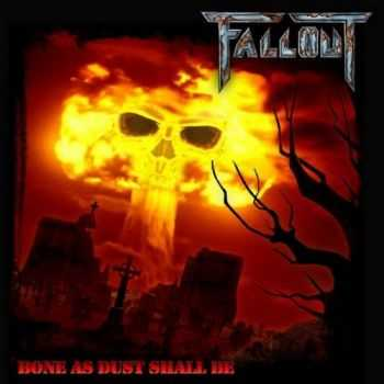 Fallout - Bone As Dust Shall Be (2009) [LOSSLESS]