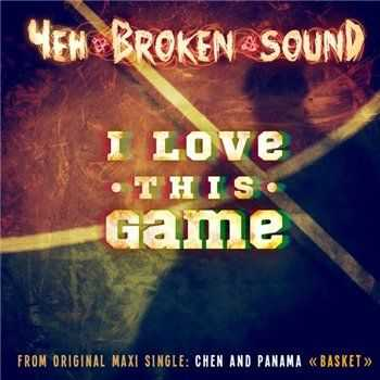 Чен (Broken Sound) & Панама (Бледнолицые Нигга'дяи) - I Love This Game (2013)