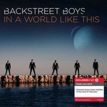 Backstreet Boys    - In a World Like This [Deluxe Edition] (2013)