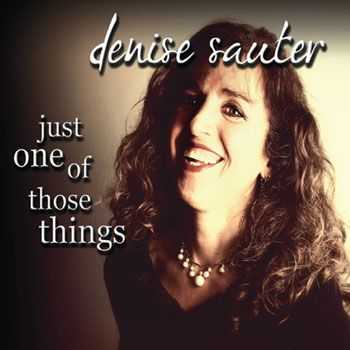 Denise Sauter - Just One of Those Things (2013)