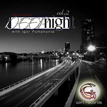 Igor Pumphonia - Deep Night [Volume 2] (2013)