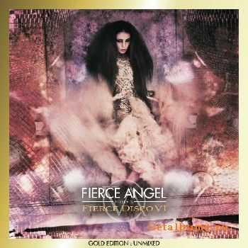 Fierce Angel Presents Fierce Disco VI (DJ Edition Unmixed) (2013)