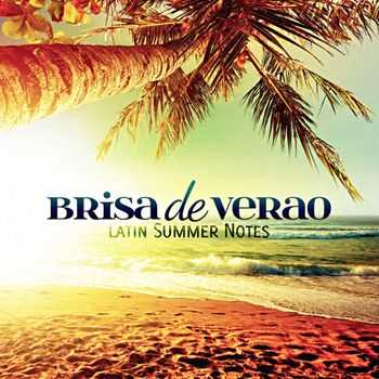VA - Brisa De Verao (Latin Summer Notes) (2013)