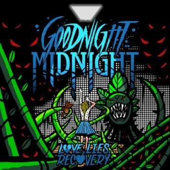Goodnight Midnight - Love, Lies and Recovery [EP] (2013)