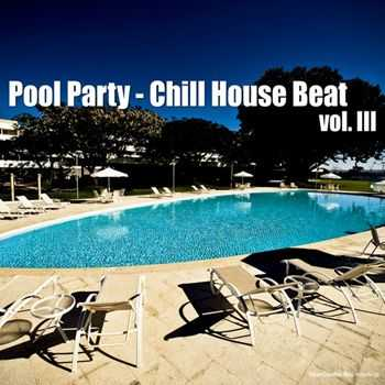 VA - Pool Party Chill House Beat Vol 3 (2013)