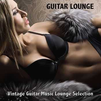 Guitar del Mar - Guitar Lounge: Vintage Guitar Music Lounge Selection & Sexy Chill Out Music Cafe (2013)