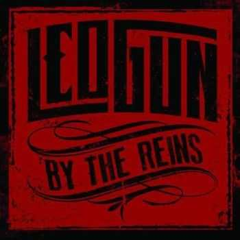 Leogun - By The Reins  (2013)