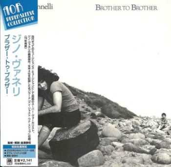 Gino Vannelli   - Brother To Brother [Universal/Japan 2006] (1978/2006)